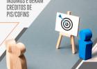 Carf: gastos com publicidade são insumos e geram créditos de PIS/Cofins